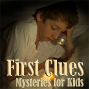 Find mystery books for the young sleuth in your family at First Clues, Mysteries for Kids