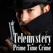 Telemystery Prime Time Crime: Mystery and Suspense on Television