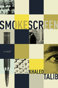 Smokescreen by Khaled Talib