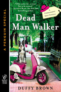 Dead Man Walker by Duffy Brown