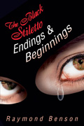 Endings & Beginnings by Raymond Benson