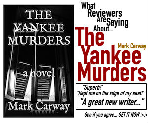 The Yankee Murders by Mark Carway