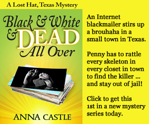 Black & White & Dead All Over by Anna Castle