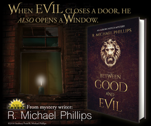 Between Good and Evil by R. Michael Phillips
