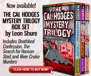 The Cal Hodges Mystery Trilogy Box Set by Leon Shure