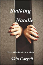 Stalking Natalie by Skip Coryell