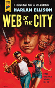 Harlan Ellison: Web of the City (Hard Case Crime 2013)