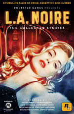 L. A. Noire: The Collected Stories