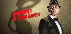 James Ellroy: City of Demons
