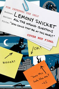Lemony Snicket, All the Wrong Questions