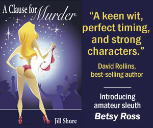 Jill Shure: A Clause for Murder, a Mystery Introducing Betsy Ross