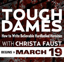 Tough Dames: How to Write Believable Hardboiled Heroines