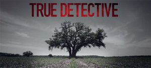 True Detective (January 2014)