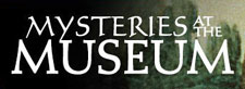 Mysteries at the Museum (Travel Channel)