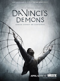 Da Vinci's Demons (Starz, April 2013)