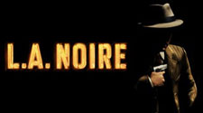 LA Noire (Rockstar Games, May 2011)